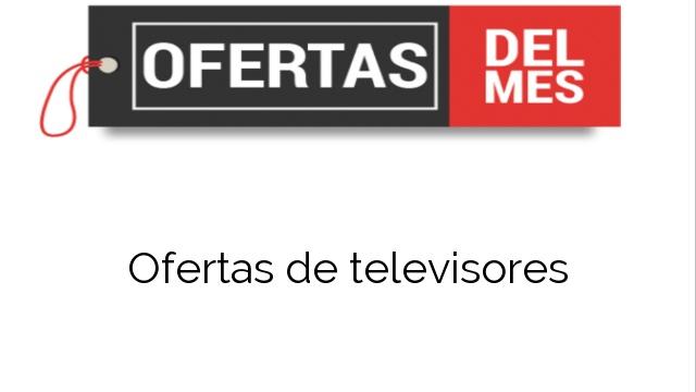 Ofertas de televisores